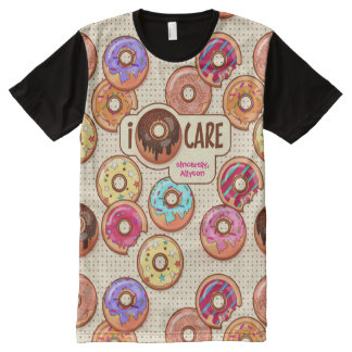 I Donut Care Cute Funny Humorous Sweet Donuts Love All-Over Print T-Shirt