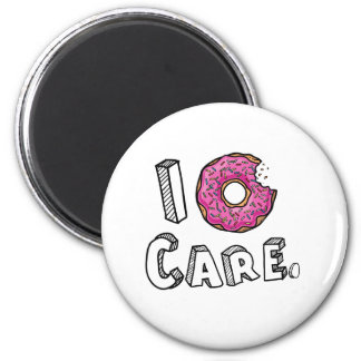 I Donut Care Funny 6 Cm Round Magnet