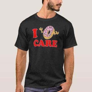I Donut (Doughnut, Do Not) Care T-Shirt