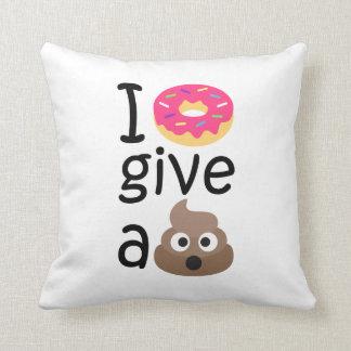 I donut give a poop emoji cushion