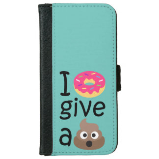 I donut give a poop emoji iPhone 6 wallet case
