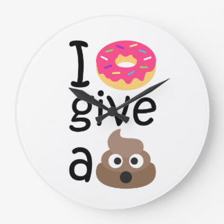 I donut give a poop emoji large clock