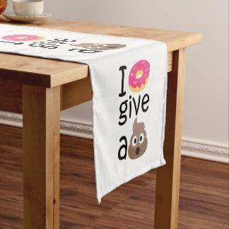 I donut give a poop emoji short table runner