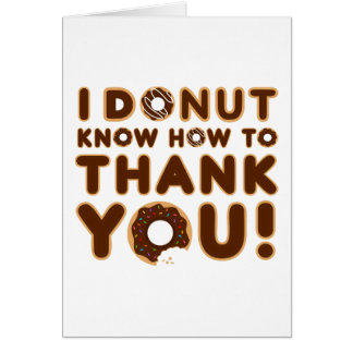 I Donut Know How to Thank You Card