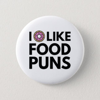 I Donut Like Food Puns 6 Cm Round Badge