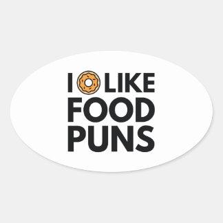 I Donut Like Food Puns Oval Sticker