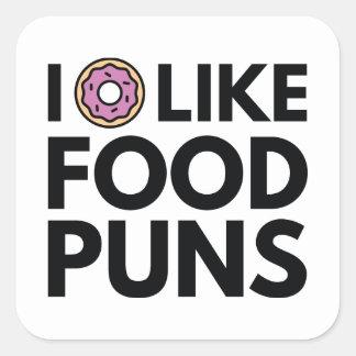 I Donut Like Food Puns Square Sticker