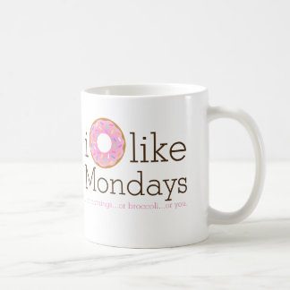 I Donut Like Mondays Mug
