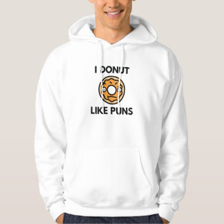 I Donut Like Puns Hoodie