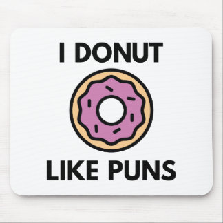 I Donut Like Puns Mouse Pad