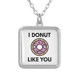 I Donut Like You Silver Plated Necklace