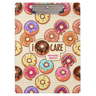 I Doughnut Care Cute Funny Donut Sweet Treats Love Clipboard