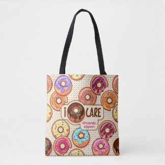 I Doughnut Care Cute Funny Donut Sweet Treats Love Tote Bag