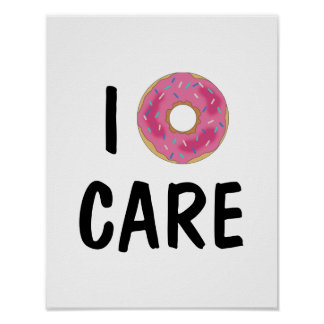 I Doughnut Care Teen Poster