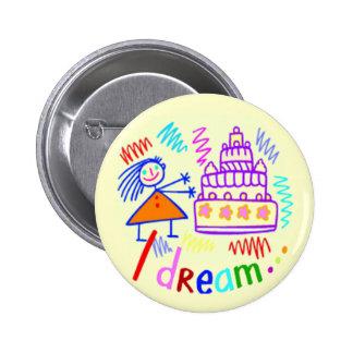 I Dream Birthday Party Button