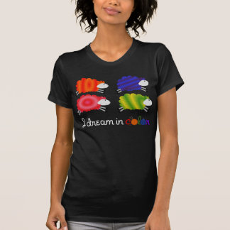I Dream in Color sheepy t-shirt