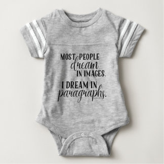 I Dream in Paragraphs Baby Snap Tshirt