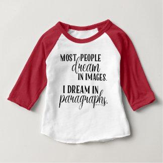 I Dream in Paragraphs Little Kid Baseball Tshirt