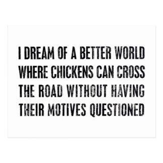 I Dream Of A Better World... Postcard
