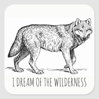 I Dream Of The Wilderness Wolf Stickers