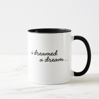 I Dreamed a Dream Mug
