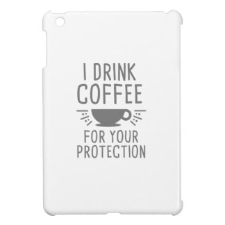I Drink Coffee iPad Mini Cases