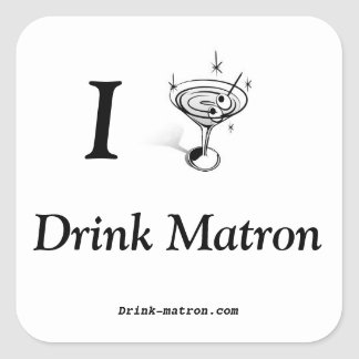 I Drink Matron Stickers