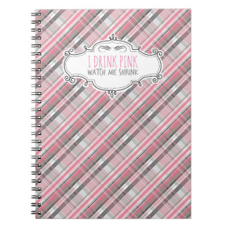 """""""I Drink Pink"""" Weight Loss Journal Note Books"""