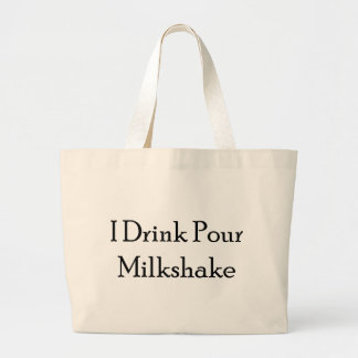I Drink Pour Milk Shake Jumbo Tote Bag