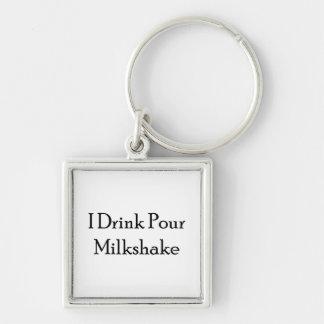 I Drink Pour Milk Shake Keychains