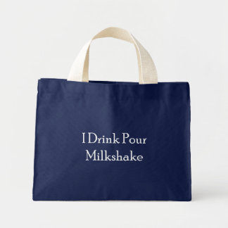 I Drink Pour Milk Shake Mini Tote Bag