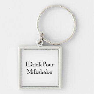 I Drink Pour Milk Shake Silver-Colored Square Key Ring