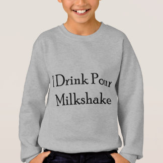I Drink Pour Milk Shake T Shirt