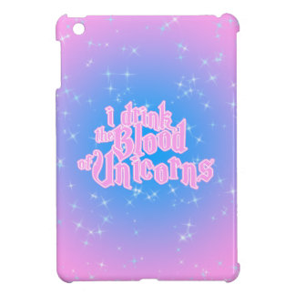 I Drink The Blood Of Unicorns Frappe Funny iPad Mini Cover
