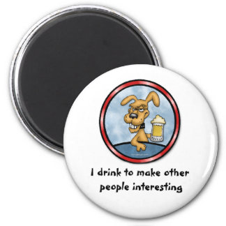 I Drink To Make Other People Interesting 6 Cm Round Magnet