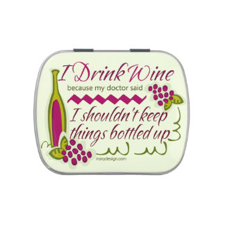 I Drink Wine Funny Quote Candy Tins