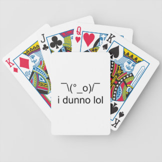 i dunno lol ¯\(°_o)/¯ bicycle playing cards