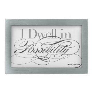 I Dwell in Possibility - Emily Dickinson Quote Belt Buckle