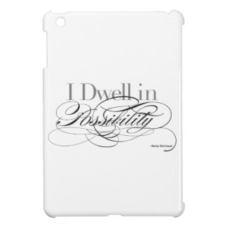 I Dwell in Possibility - Emily Dickinson Quote iPad Mini Cases