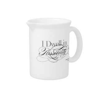 I Dwell in Possibility - Emily Dickinson Quote Pitcher