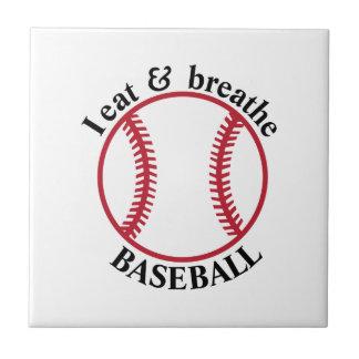 I Eat & Breathe Baseball Tile