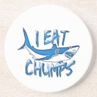 I Eat chumps Coaster