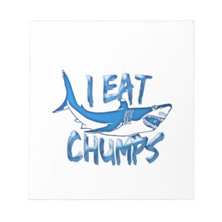 I Eat chumps Notepad