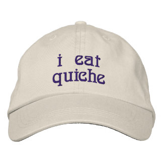 I Eat Quiche Embroidered Hats