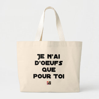 I EGG AI ONLY FOR YOU - Word games - Fran Large Tote Bag