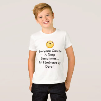 I Embrace It T-Shirt