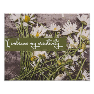 I Embrace My Creativity Poster