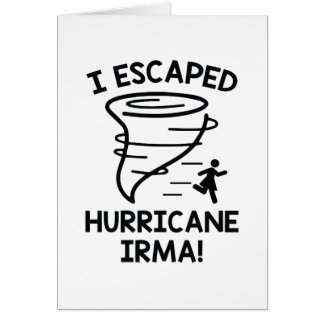 I Escaped Hurricane Irma Card
