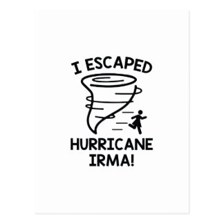 I Escaped Hurricane Irma Postcard