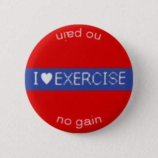 I ♥ EXERCISE button